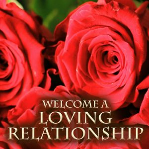 Loving Relationship meditation